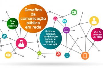 Ciclo de debates discute os desafios da comunicação pública
