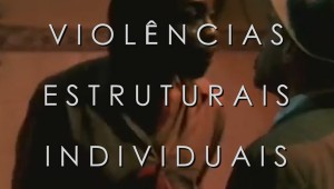 Violências estruturais individuais