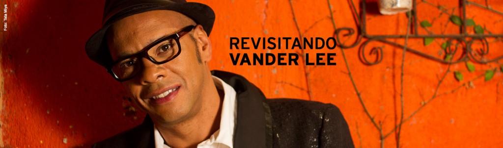 Revisitando Vander Lee