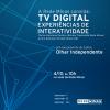 Pré-lançamento do edital do Olhar Independente debate interatividade na TV digital