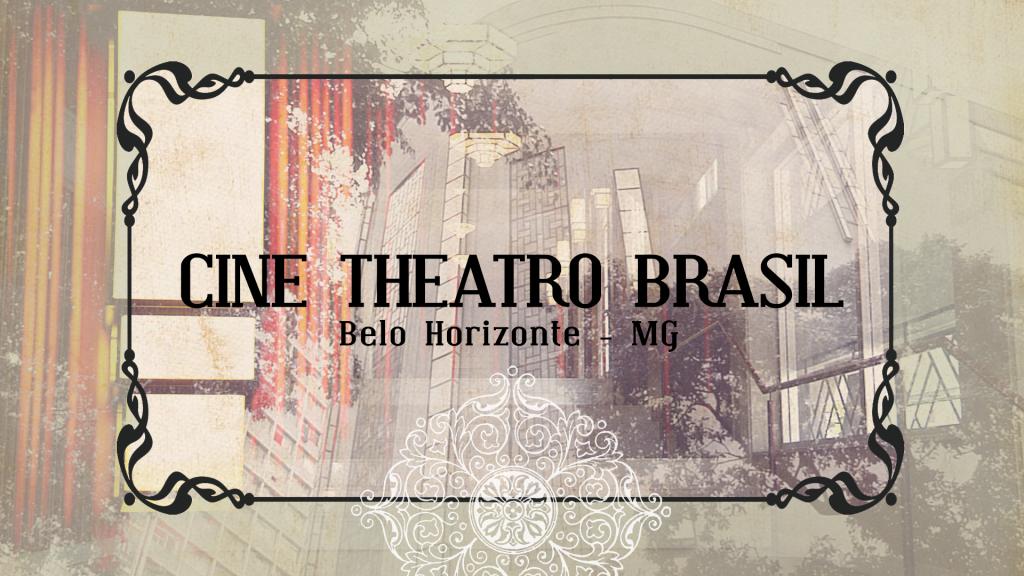 CINE-THEATRO-BRASIL