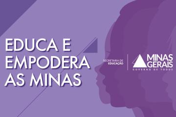 """Rede Minas transmite o evento """"Educa e Empodera as Minas"""""""