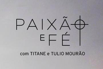 """Rede Minas grava show """"Paixão e Fé"""" com Titane e Túlio Mourão"""