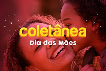 Envie seu vídeo de Dia das Mães para o Coletânea