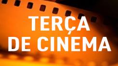 Terça de Cinema