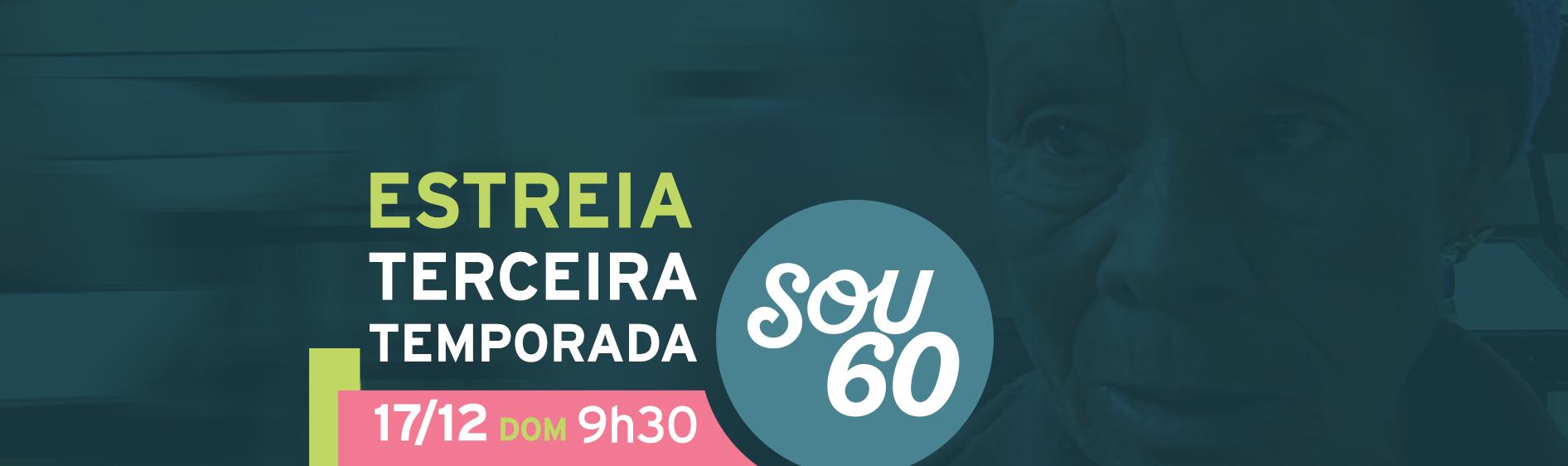 estreiaSou60