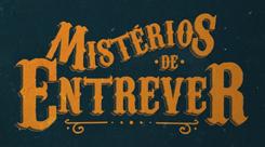 Mistérios de Entrever