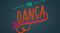 Em Dança