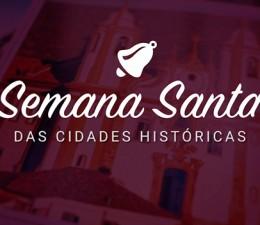 Semana Santa das cidades históricas - Minas em Rede