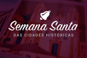 Minas em Rede mostra comemorações da Semana Santa nas cidades mineiras