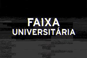 Divulgação do resultado do Edital Faixa Universitária