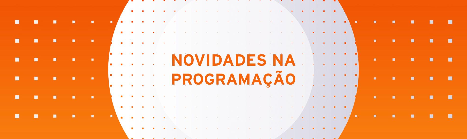 banner_novidades_programacao