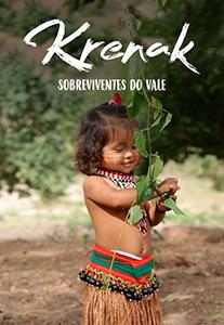 Krenak, os sobreviventes do Vale