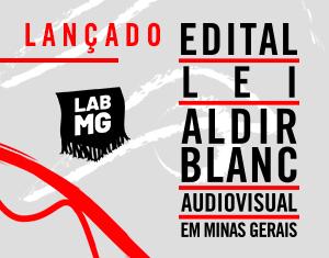 Inscrições abertas: mais de R$15 milhões em editais da Lei Aldir Blanc para o Audiovisual em Minas Gerais