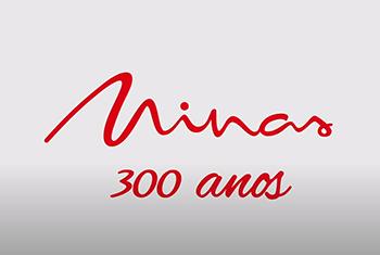 Rede Minas apresenta programação em comemoração aos 300 anos de Minas