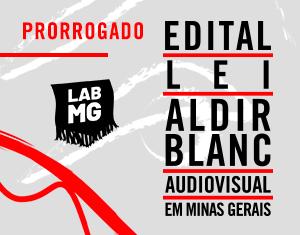 Inscrições prorrogadas até 17/11, terça-feira, para os editais da Lei Aldir Blanc Minas Gerais