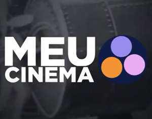 """Indique um filme para o quadro """"Meu Cinema"""" do Cinematógrafo"""