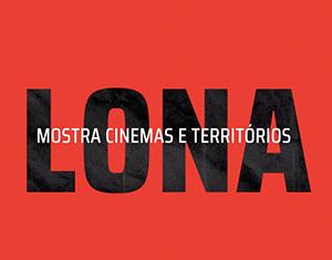 Mostra Lona apresenta filmes inéditos na Faixa de Cinema