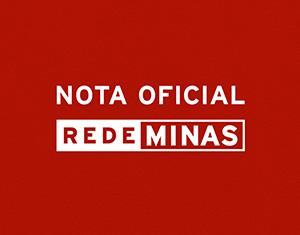Nota Oficial da Rede Minas